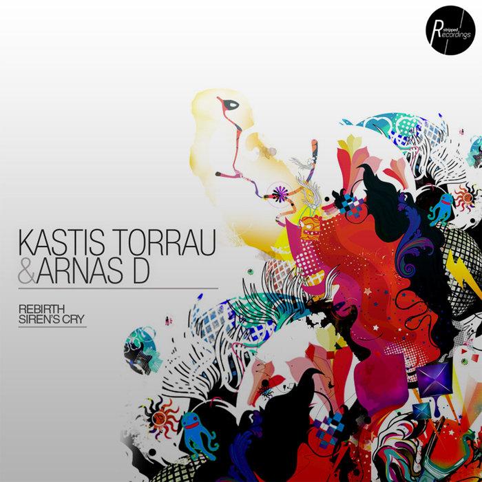 KASTIS TORRAU/ARNAS D - Rebirth
