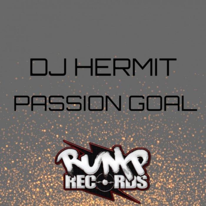 DJ HERMIT - Passion Goal