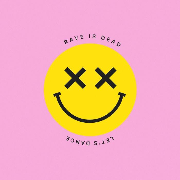 BREAD - Rave Is Dead Let's Dance