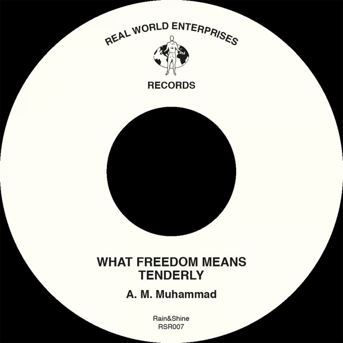 AM MUHAMMAD - What Freedom Means/Tenderly