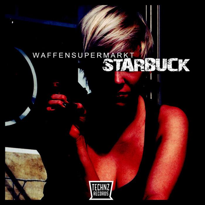 WAFFENSUPERMARKT - Starbuck