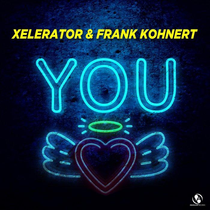 FRANK KOHNERT/XELERATOR - You