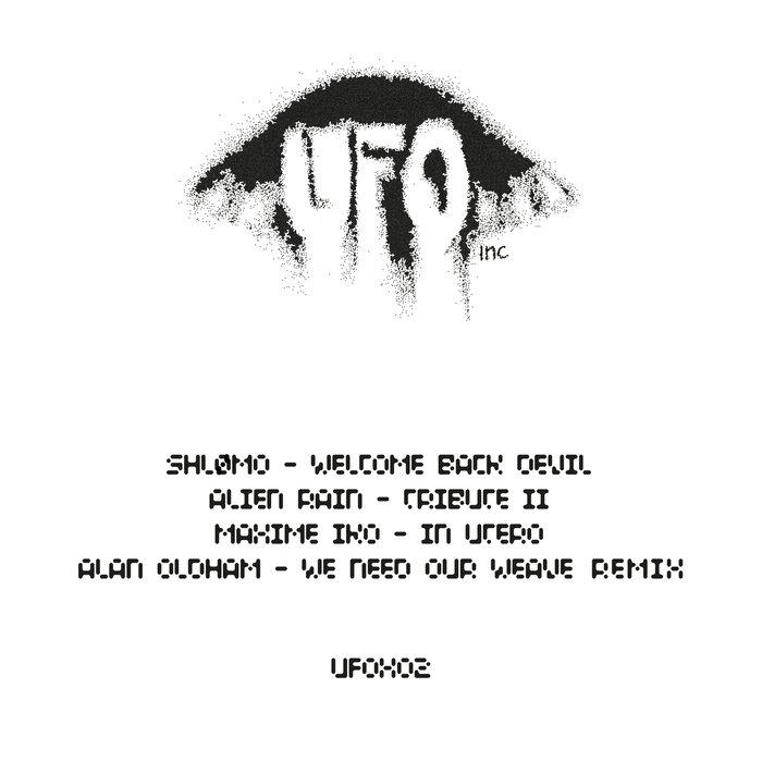 SHOMO/ALIEN RAIN/MAXIME IKO/ALAN OLDHAM - Ufox02