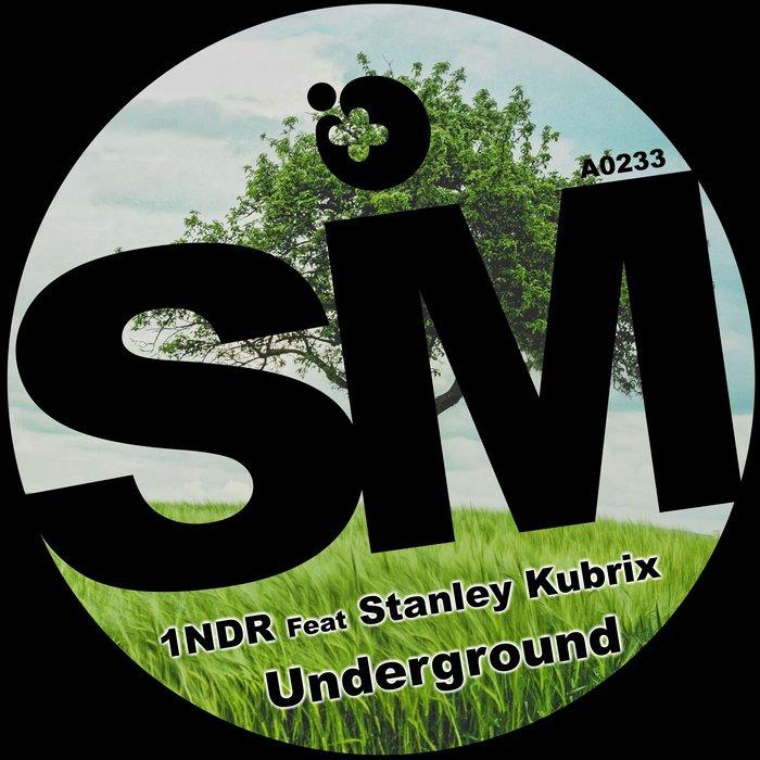 1NDR feat STANLEY KUBRIX - Underground