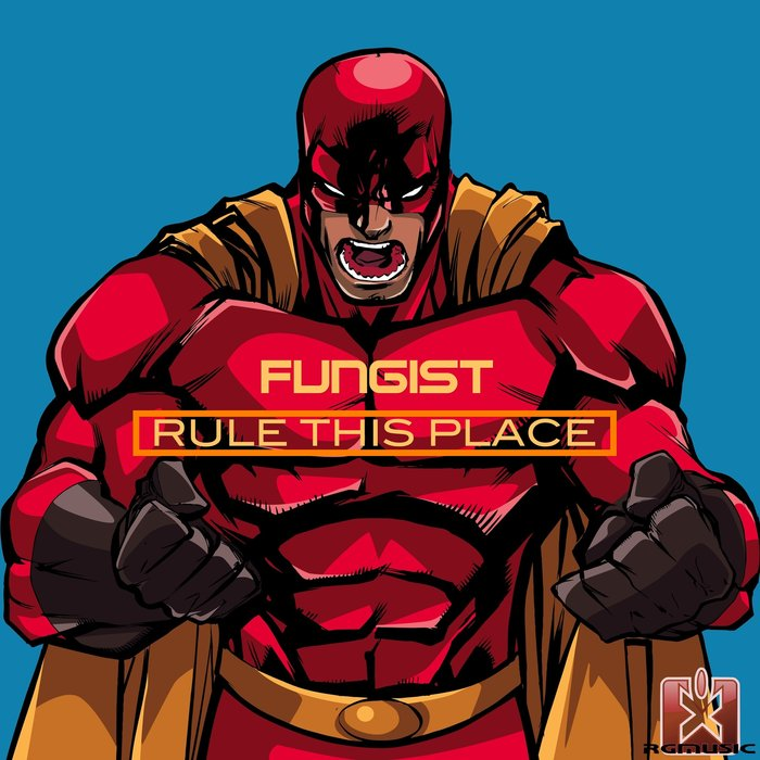 FUNGIST - Rule This Place