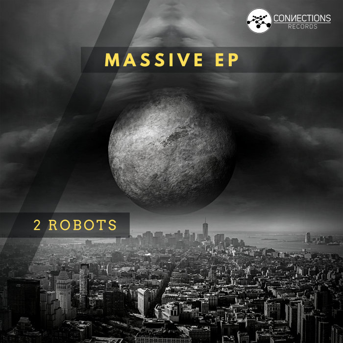 2 ROBOTS - Massive EP