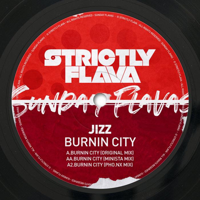 JIZZ - Burnin City