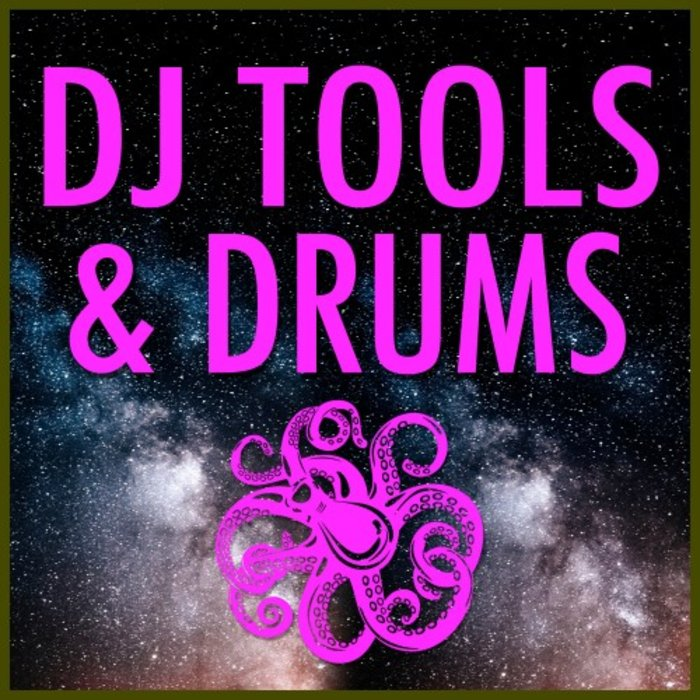 VARIOUS - DJ Tools & Drums
