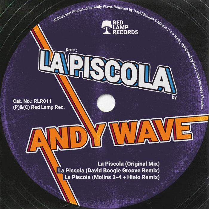 ANDY WAVE - La Piscola
