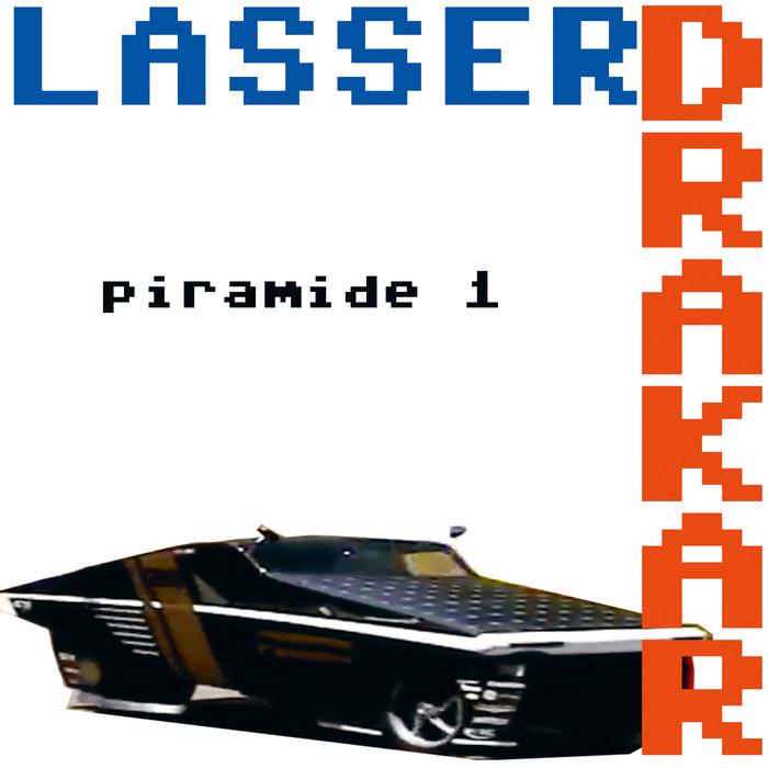 LASSER DRAKAR - Piramide 1