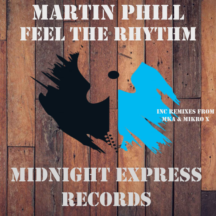 MARTIN PHILL - Feel The Rhythm