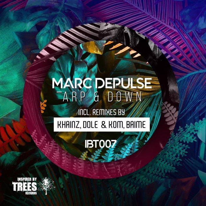 MARC DEPULSE - Arp & Down