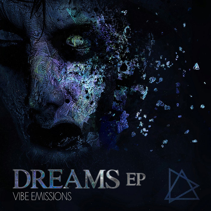 VIBE EMISSIONS - Dreams EP