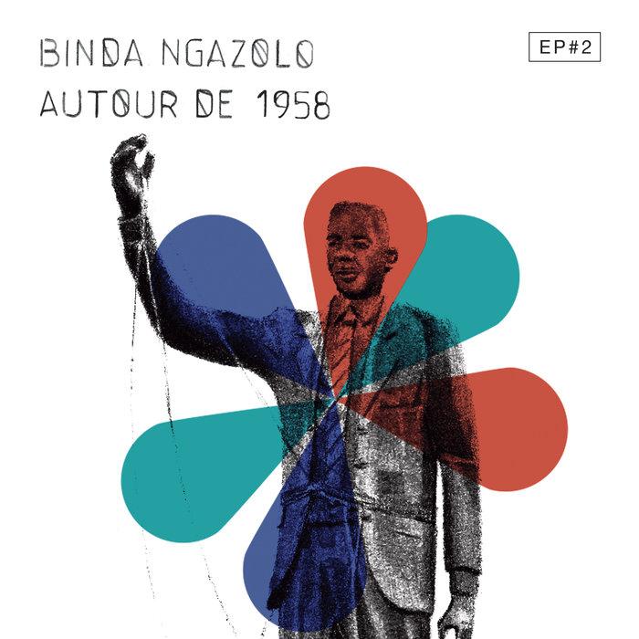 BINDA NGAZOLO - Autour De 1958 EP#2