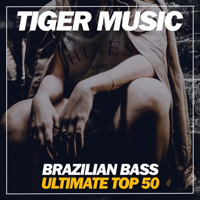 VARIOUS - Brazilian Bass Ultimate Top 50