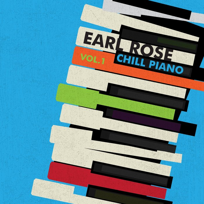 EARL ROSE - Chill Piano Vol 1