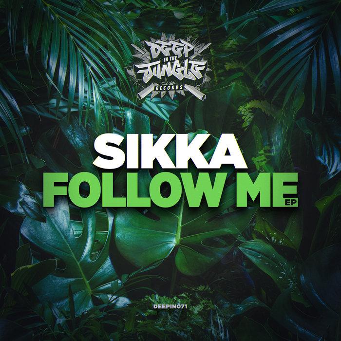 SIKKA - Follow Me