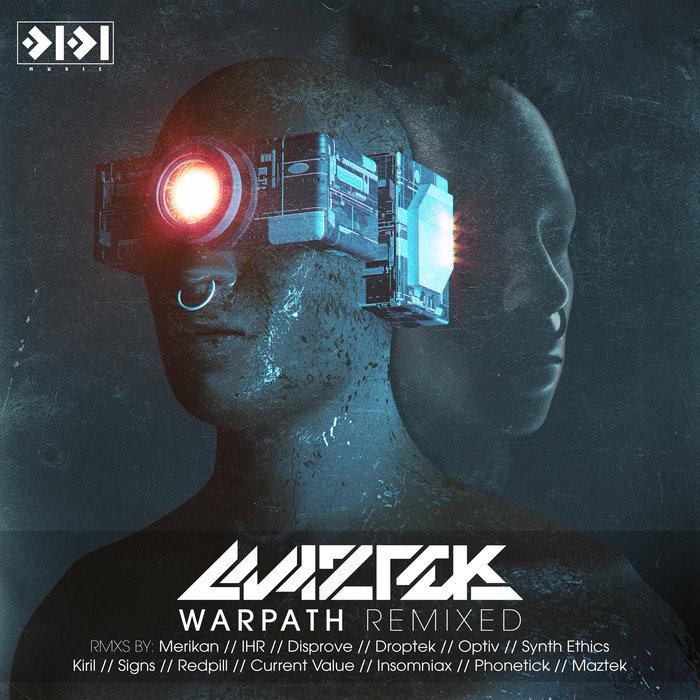 MAZTEK - Warpath Remixed