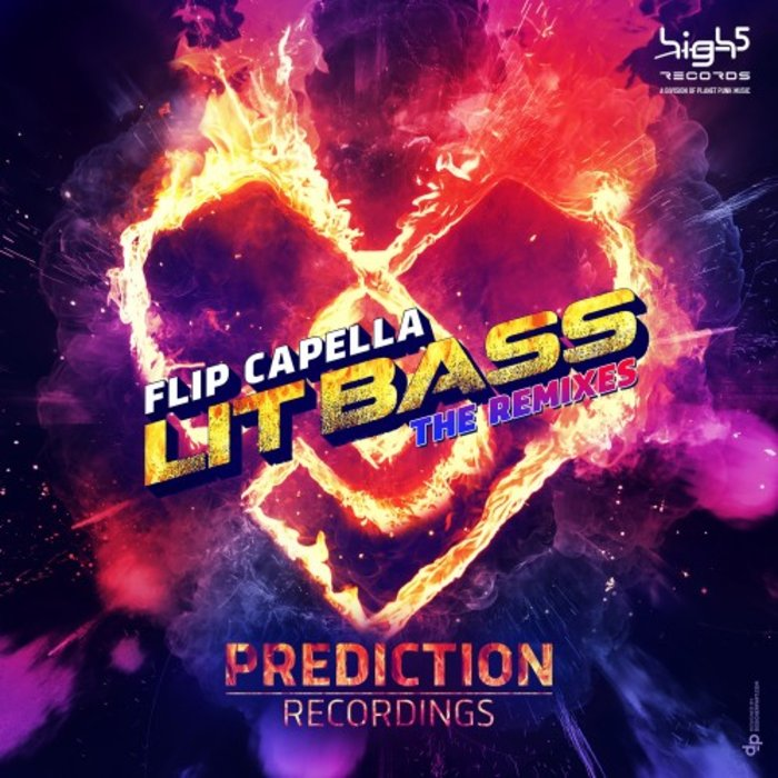 FLIP CAPELLA - Lit Bass