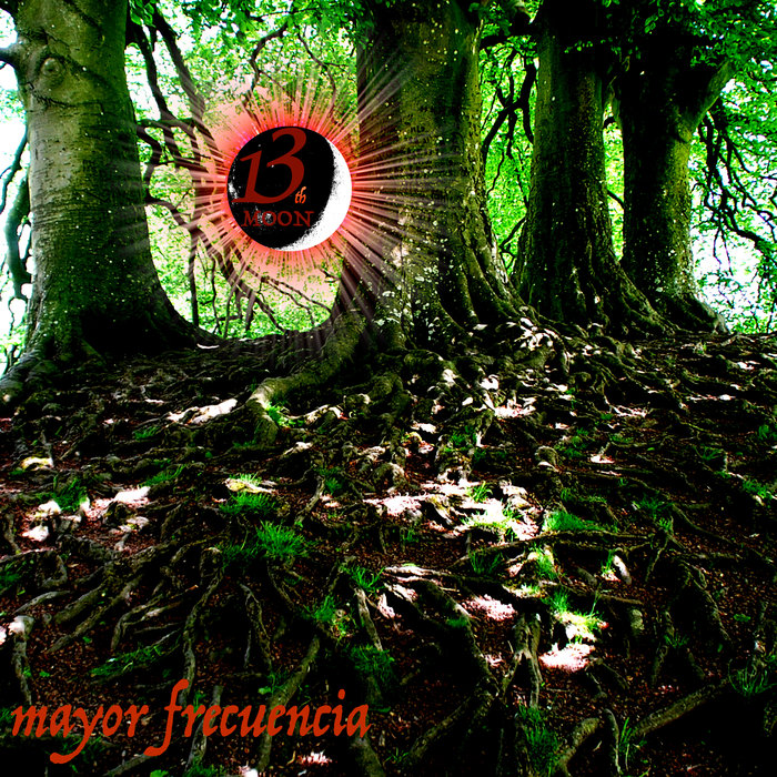 13TH MOON - Mayor Frecuencia
