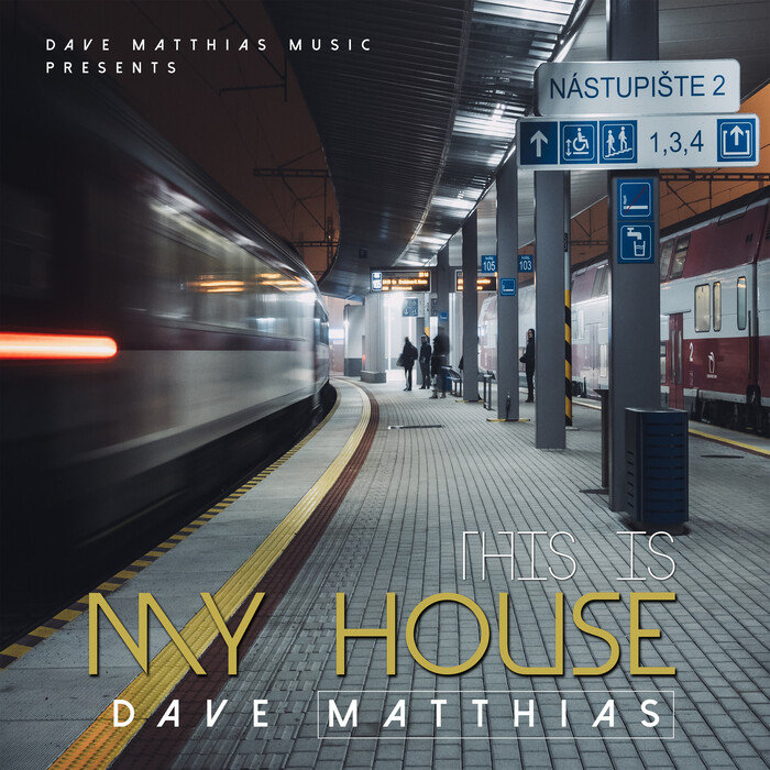 DAVE MATTHIAS - This Is My House