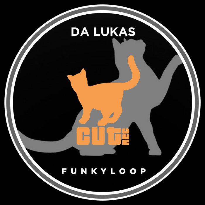 DA LUKAS - Funkyloop