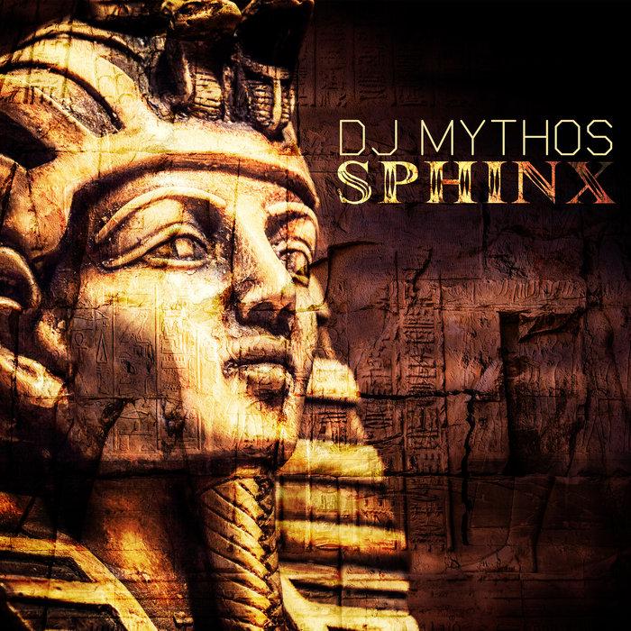 DJ MYTHOS - Sphinx