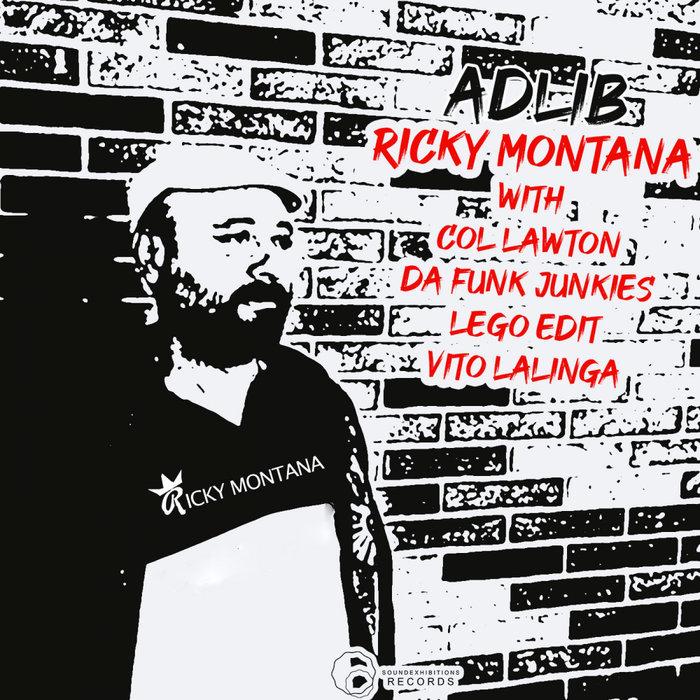 RICKY MONTANA - Adlib