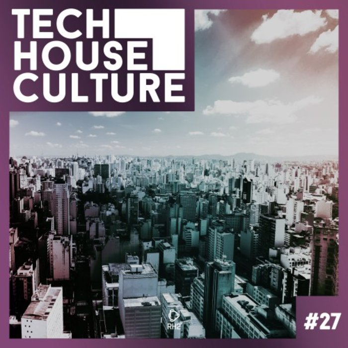 VARIOUS - Tech House Culture #27