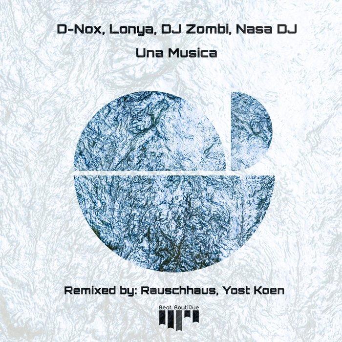 D-NOX/LONYA/DJ ZOMBI/DJ NASA - Una Musica