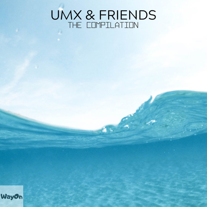 VARIOUS - Umx & Friends The Compilation
