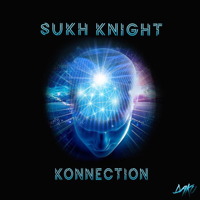 SUKH KNIGHT - Konnection