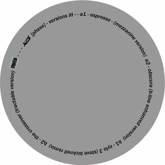 O [PHASE] - Versions III