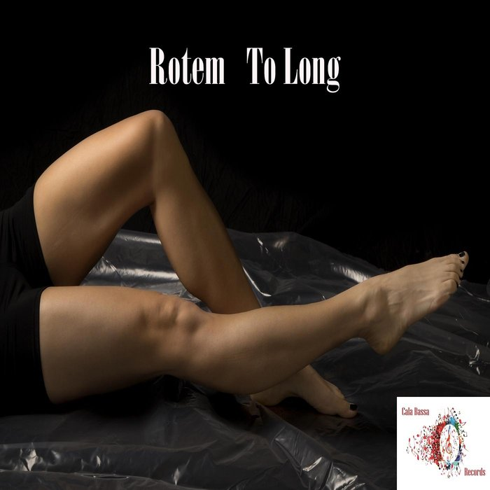 ROTEM - To Long