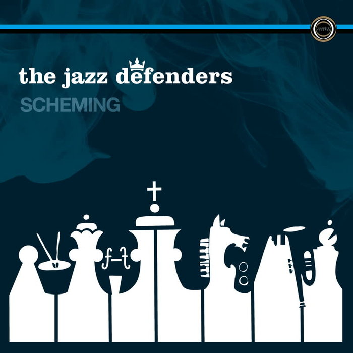 THE JAZZ DEFENDERS - Scheming