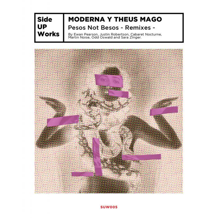 MODERNA Y THEUS MAGO - Pesos Not Besos: Remixes