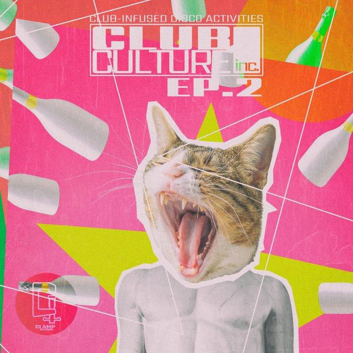 VARIOUS - Club Culture Inc EP 2