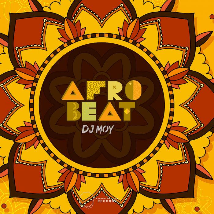 DJ MOY - Afro Beat