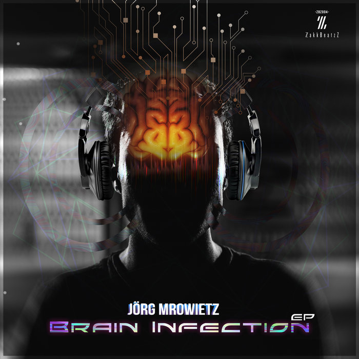JORG MROWIETZ - Brain Infection EP