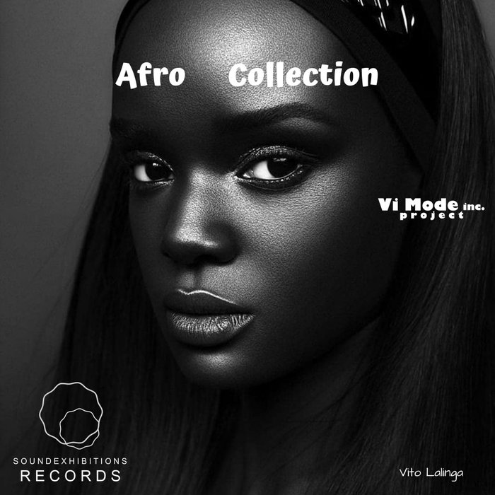 VITO LALINGA (VI MODE INC PROJECT) - Afro Collection