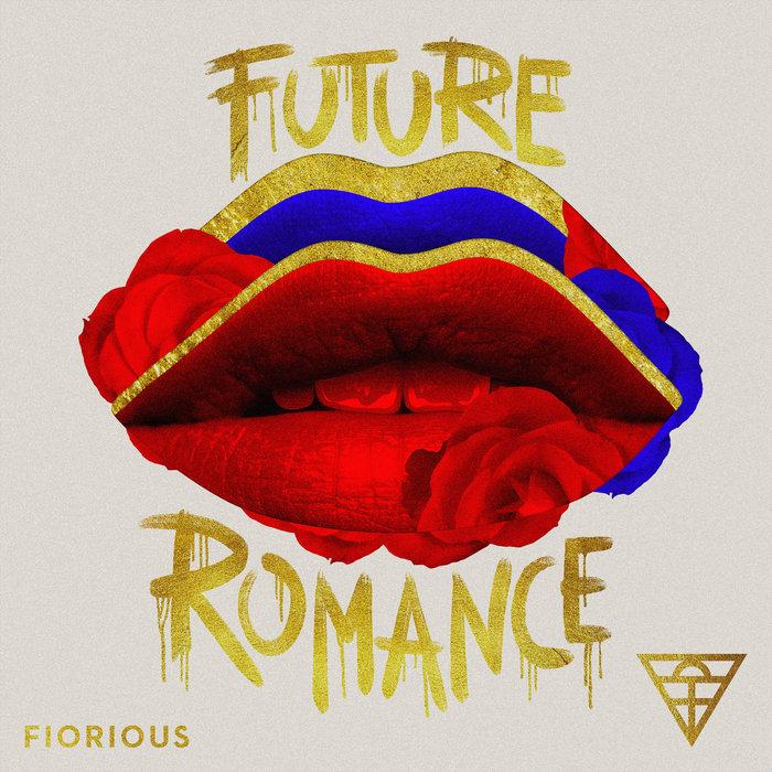 FIORIOUS - Future Romance