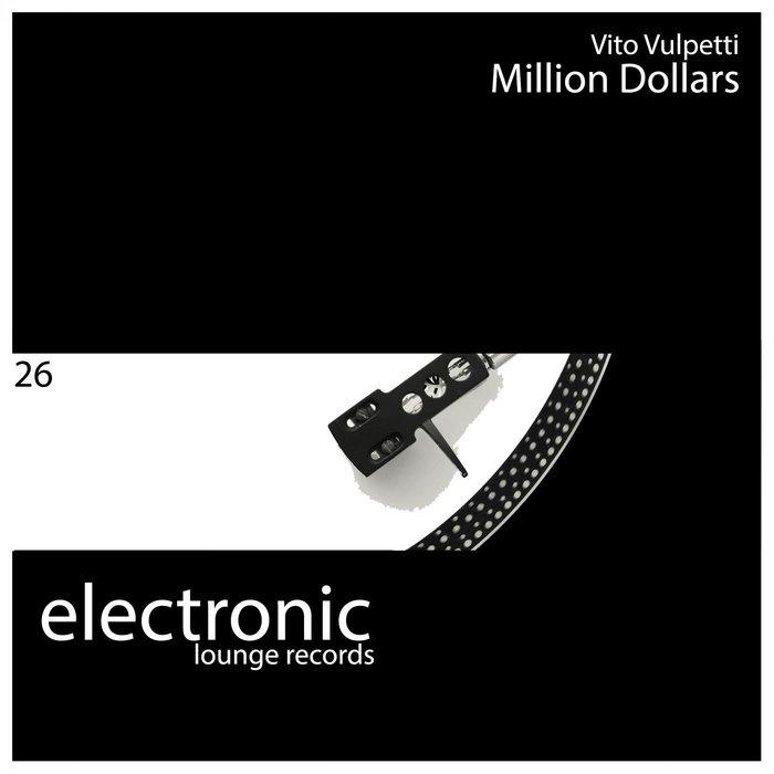VITO VULPETTI - Million Dollars
