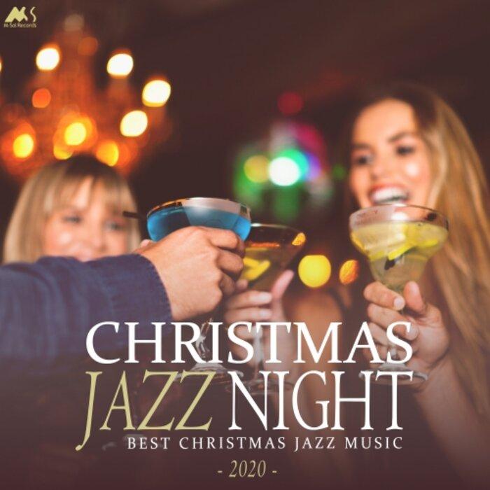 VARIOUS - Christmas Jazz Night 2020 (Best X-Mas Jazz Music)