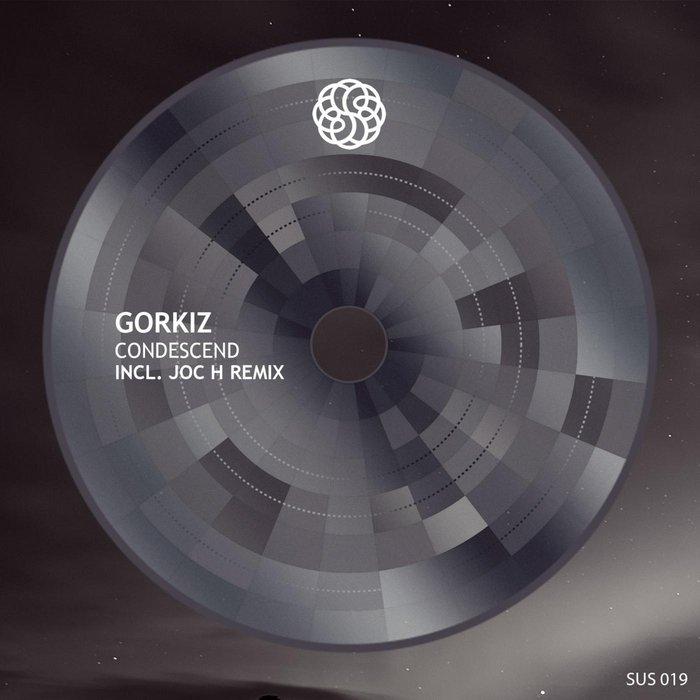 GORKIZ - Condescend