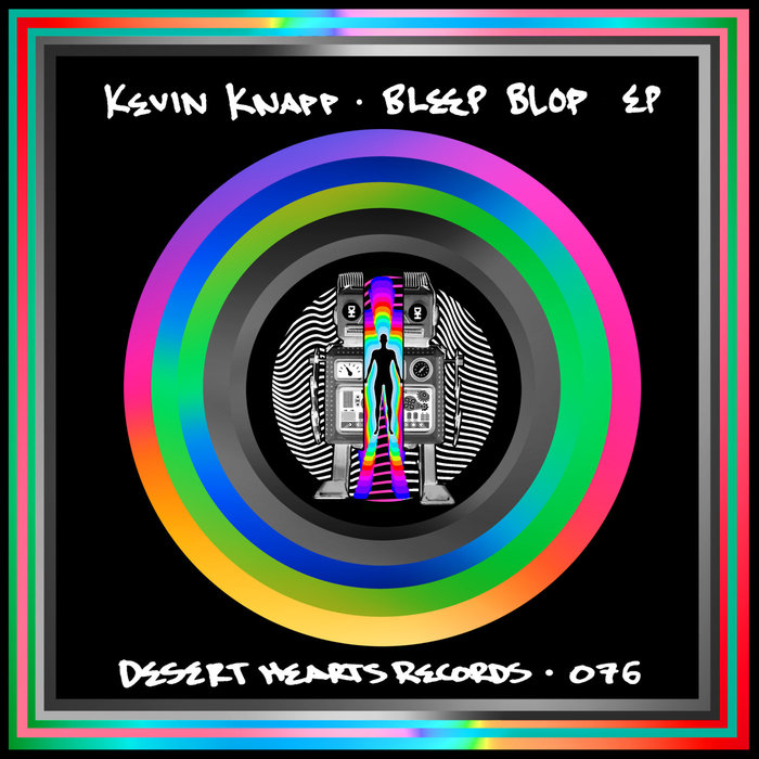 KEVIN KNAPP - Bleep Blop