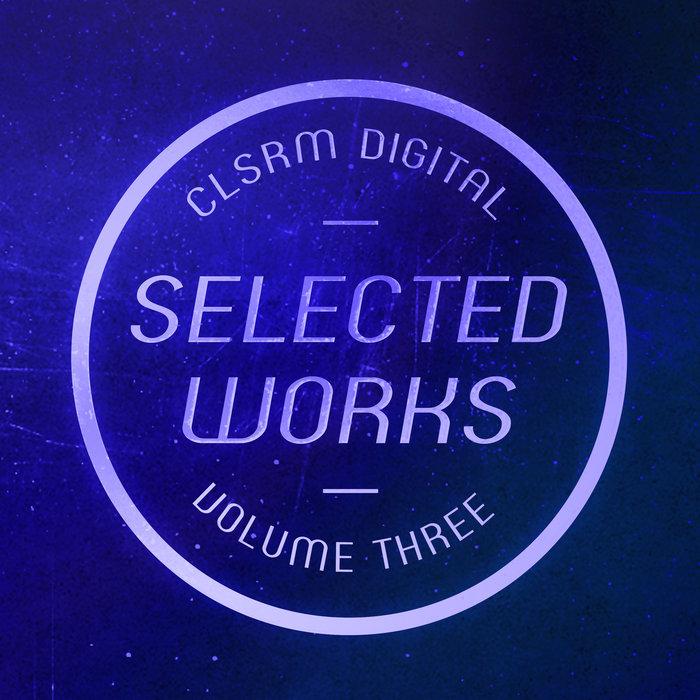 CLAAS REIMER/CARSTEN SOMMER - CLSRM Digital Selected Works Vol 3