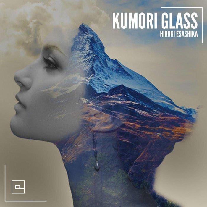 HIROKI ESASHIKA - Kumori Glass