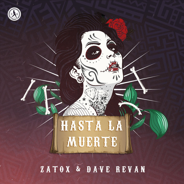 ZATOX & DAVE REVAN - Hasta La Muerte
