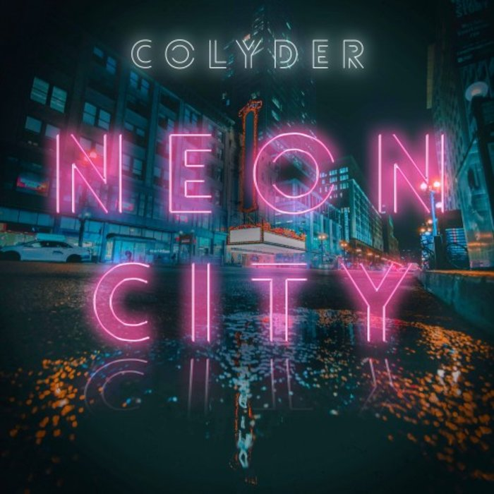 COLYDER - Neon City