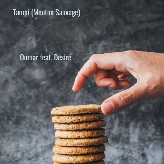 OUMAR feat DESIRE - Tampi